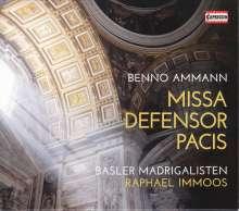 Benno Amman (1904-1986): Missa Defensor Pacis, CD