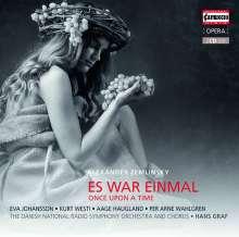 Alexander von Zemlinsky (1871-1942): Es war einmal (Märchenoper), 2 CDs