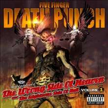 Five Finger Death Punch: The Wrong Side Of Heaven And The Righteous Side Of Hell Vol.1, CD