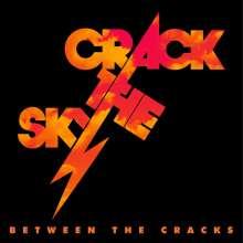 Crack The Sky: Between The Cracks, CD