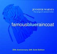 Jennifer Warnes: Famous Blue Raincoat (20th Anniversary 24 Karat Gold Edition), CD