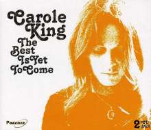 Carole King: The Best Is Yet To Come, 2 CDs