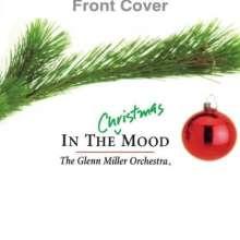Glenn Miller (1904-1944): In The Christmas Mood, CD