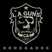 L.A. Guns: Renegades (Limited Edition) (Clear Vinyl), LP