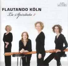 Flautando Köln - La Spiritata 2, CD