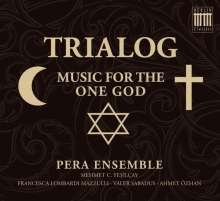 Pera Ensemble - Trialog (Music For The One God), CD