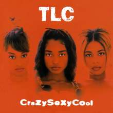 TLC: CrazySexyCool, CD