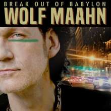 Wolf Maahn: Break Out Of Babylon (+ handsignierte Autogrammkarte) (Limited Edition) (exklusiv für jpc!), 3 LPs