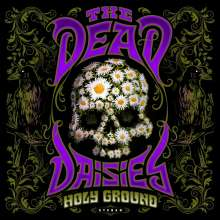 The Dead Daisies: Holy Ground (180g) (Transparent Violet Vinyl) (45 RPM), 2 LPs