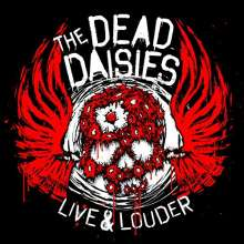 The Dead Daisies: Live & Louder (180g) (Limited-Edition-Box-Set), 2 LPs, 1 CD, 1 DVD und 1 Single 7""