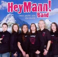 Hey Mann! Band: Dann packt uns die Musik, CD