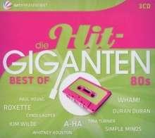 Die Hit-Giganten: Best Of 80's, 3 CDs