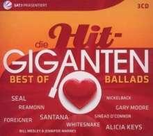 Die Hit-Giganten: Best Of Ballads, 3 CDs