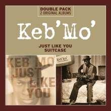 Keb' Mo': Just Like You / Suitcase, 2 CDs