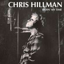 Chris Hillman: Bidin' My Time, CD