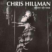 Chris Hillman: Bidin' My Time, LP