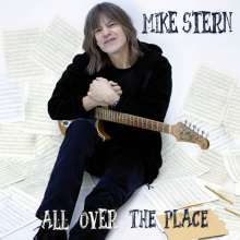 Mike Stern (geb. 1953): All Over The Place, CD