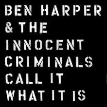 Ben Harper: Call It What It Is, LP