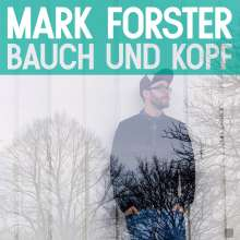 Mark Forster: Bauch und Kopf (Jewelcase), CD