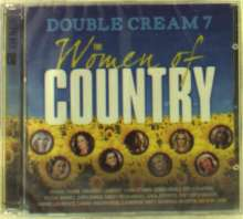 Double Cream 7: The Women Of Country, 2 CDs
