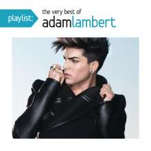 Adam Lambert: Playlist: The Very Best Of Adam Lambert, CD
