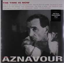 Charles Aznavour: The Time Is Now (180g), LP