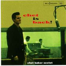 Chet Baker (1929-1988): Chet Is Back! + 4, CD