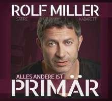 Rolf Miller: Alles andere ist primär, CD