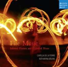 Capella de la Torre - Fire Music (Infernal Flames and Celestial Blaze), CD
