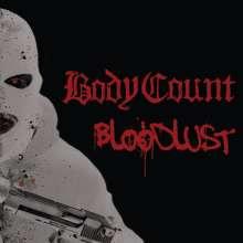 Body Count: Bloodlust (180g), 1 LP und 1 CD