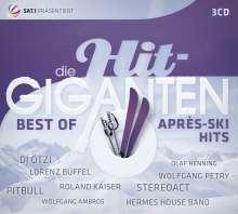 Die Hit-Giganten: Best Of Après-Ski Hits, 3 CDs