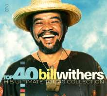 Bill Withers (1938-2020): Top 40, 2 CDs
