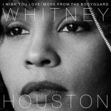 Whitney Houston: I Wish You Love: More From The Bodyguard, 2 LPs