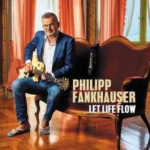 Philipp Fankhauser: Let Life Flow, 2 LPs