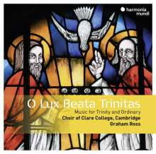 Clare College Choir Cambridge - O lux beata Trinitas, CD