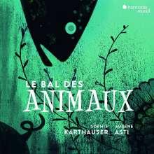 "Sophie Karthäuser - Le Bal des animaux ""Bestiaire"", CD"