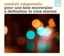 Meshell Ndegeocello: Pour Une Ame Souveraine: A Dedication To Nina Simone, CD