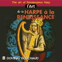 Dominig Bouchaud - L'Art de la Harpe a la Renaissance, CD