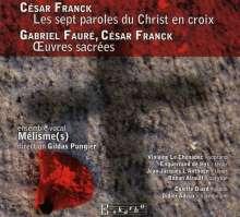 Cesar Franck (1822-1890): Die sieben letzten Worte Christi am Kreuz, CD