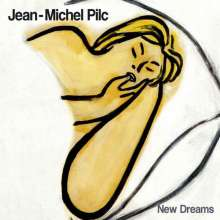 Jean-Michel Pilc (geb. 1960): New Dreams, CD