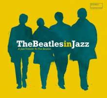 The Beatles In Jazz - A Jazz Tribute To The Beatles, 2 CDs