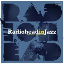 Radiohead in Jazz (180g), LP