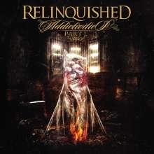 Relinquished: Addictivities Part 1, CD