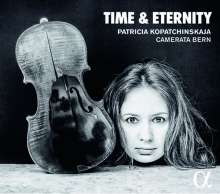 Patricia Kopatchinskaja - Time & Eternity, CD