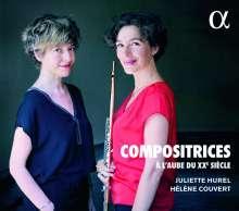 Juliette Hurel - Compositrices a l'aube du XXe siecle, CD