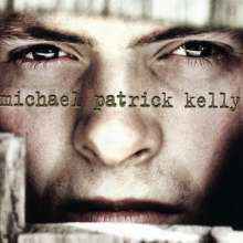 Michael Patrick Kelly: In Exile (Re-Release), CD