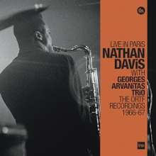 Nathan Davis (1937-2018): Nathan Davis & Georges Arvanitas Trio: Live In Paris - The ORTF Recordings 1966-67 (remastered) (180g) (Limited-Numbered-Edition), 3 LPs