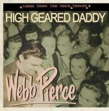 Webb Pierce: High Geared Daddy, CD