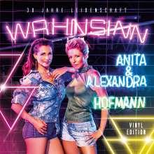 Anita & Alexandra Hofmann: Wahnsinn - 30 Jahre Leidenschaft, LP