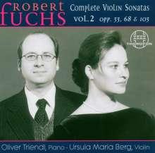 Robert Fuchs (1847-1927): Sämtliche Violinsonaten Vol.2, CD